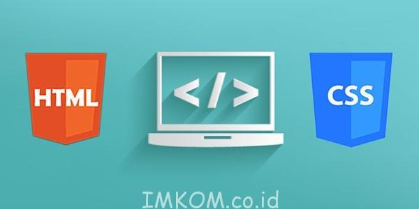 Kursus HTML dan CSS Jogja bersama IMKOM Academy Jogja. Anda akan mendapatkan dua materi dasar yaitu html dan css. dengan tentor yang berkualitas.