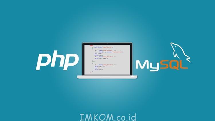 Kursus PHP MySQL Jogja.Saat ini IMKOM Academy membuka kelas kursus, bagi anda yang berminat dapat langsung mendaftarkan diri anda di IMKOM Academy Jogja.